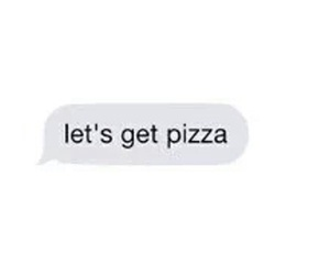 pizza and text image