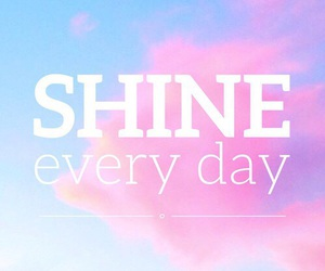 shine, quotes, and pink image