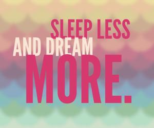 dream dreaming sleep less image