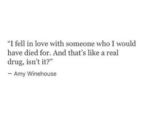 quotes, drugs, and love image