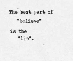 lies, quote, and believe image