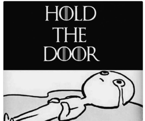 game of thrones, jon snow, and hold the door image