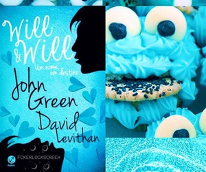 blue, john green, and will&will image