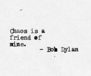 chaos, quotes, and friends image