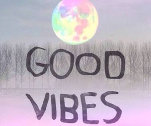 moon, good vibes, and quote image
