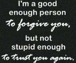 quotes, forgive, and trust image