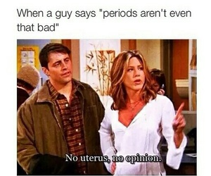 funny, friends, and period image
