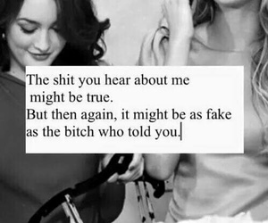 fake, quotes, and bitch image