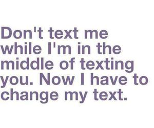 text, quote, and texting image