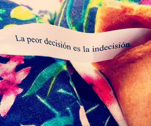 frases, indecision, and quotes image