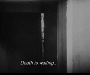 death, black and white, and waiting image