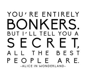 alice in wonderland, quote, and crazy image