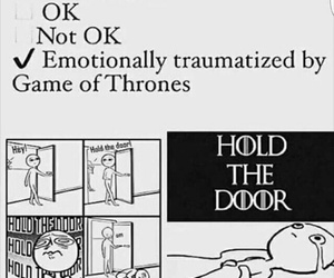 game of thrones, hodor, and hold the door image