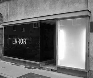 error, black, and black and white image