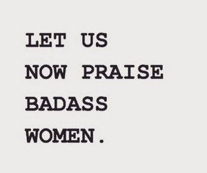quotes, badass, and women image