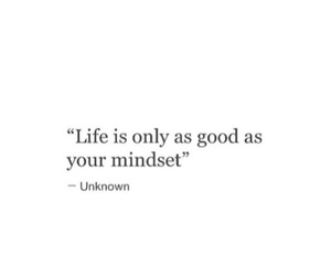 quotes, life, and mindset image