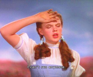 dorothy, quote, and Wizard of oz image