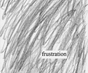 frustration, quote, and sad image
