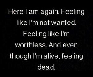 sad, dead, and worthless image
