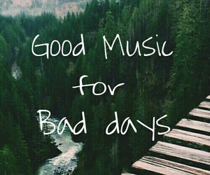 music, bad, and days image