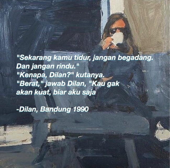 image about quote in dilan milea 💖 by amanda davina putriyansyah