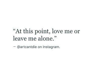 leave, me, and Or image