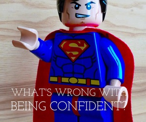 confidence, quotes, and superman image