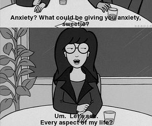 anxiety, Daria, and quotes image