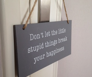 happiness, stupid, and citation image
