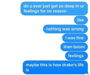Drake, feelings, and text image