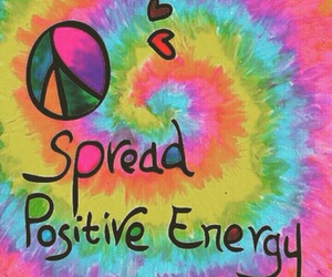 peace, positivity, and tie dye image