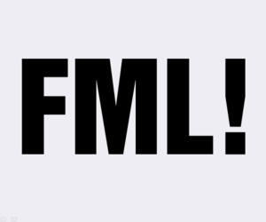 fml, fuck, and typography image