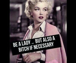 lady, bitch, and Marilyn Monroe image