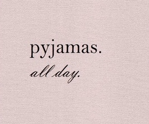 quotes, pyjamas, and pink image