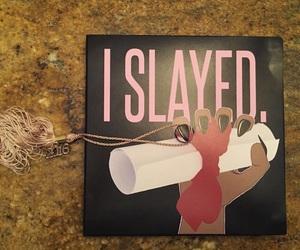 diploma, slay, and graduation cap image