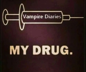 tvd, drugs, and the vampire diaries image