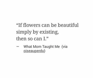 quotes, flowers, and poem image