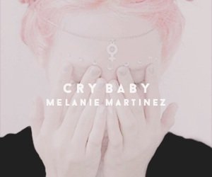 cry baby and melanie martinez image
