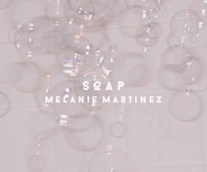 soap and melanie martinez image