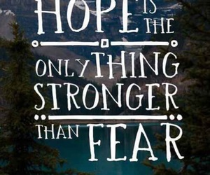 hope, fear, and Stronger image