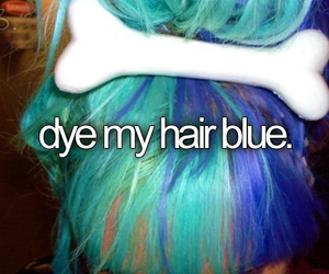 before i die, blue, and hair image