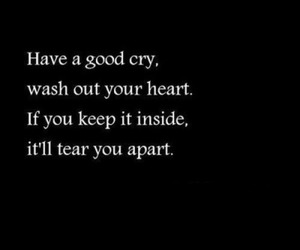 quotes, cry, and heart image