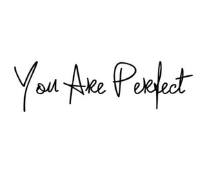 perfect and you image
