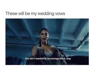 average, bitch, and wedding image