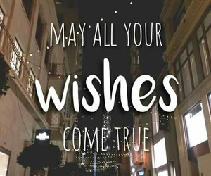wish, quote, and true image