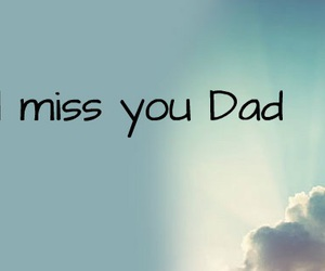 dad, r.i.p, and daddy image