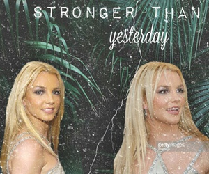 britney spears, queen princess, and stronger than yesterday image