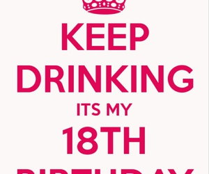 18, birthday, and drink image