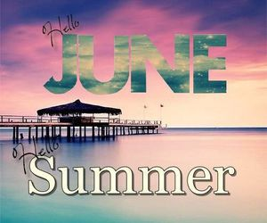 june, summer, and hello june image