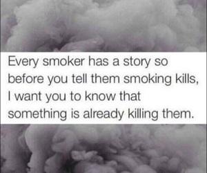 kill, quotes, and smoker image